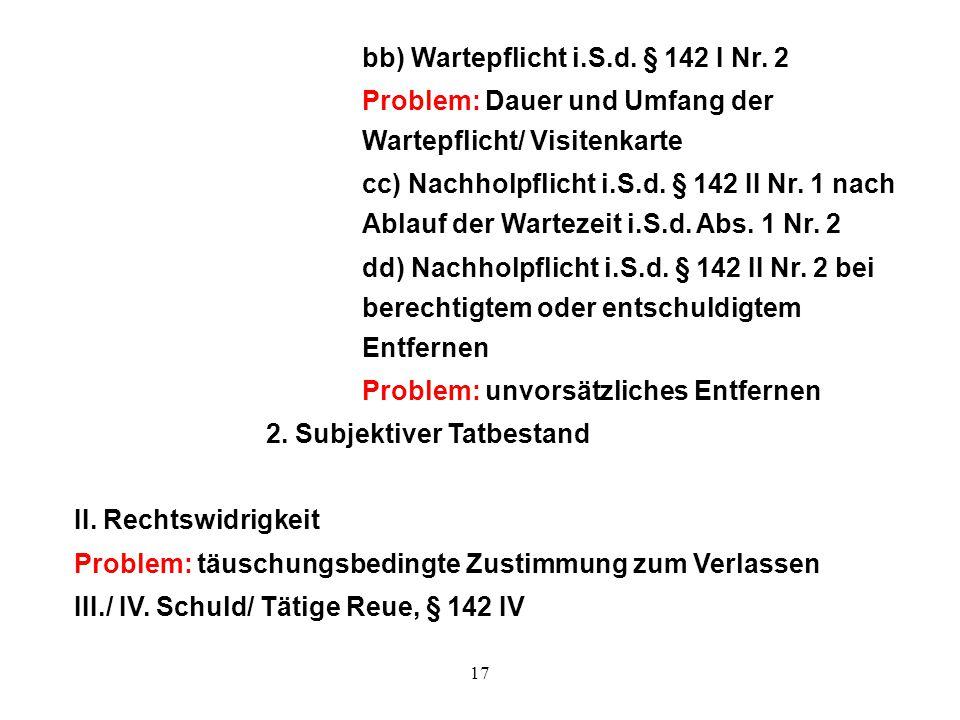 bb) Wartepflicht i.S.d. § 142 I Nr. 2