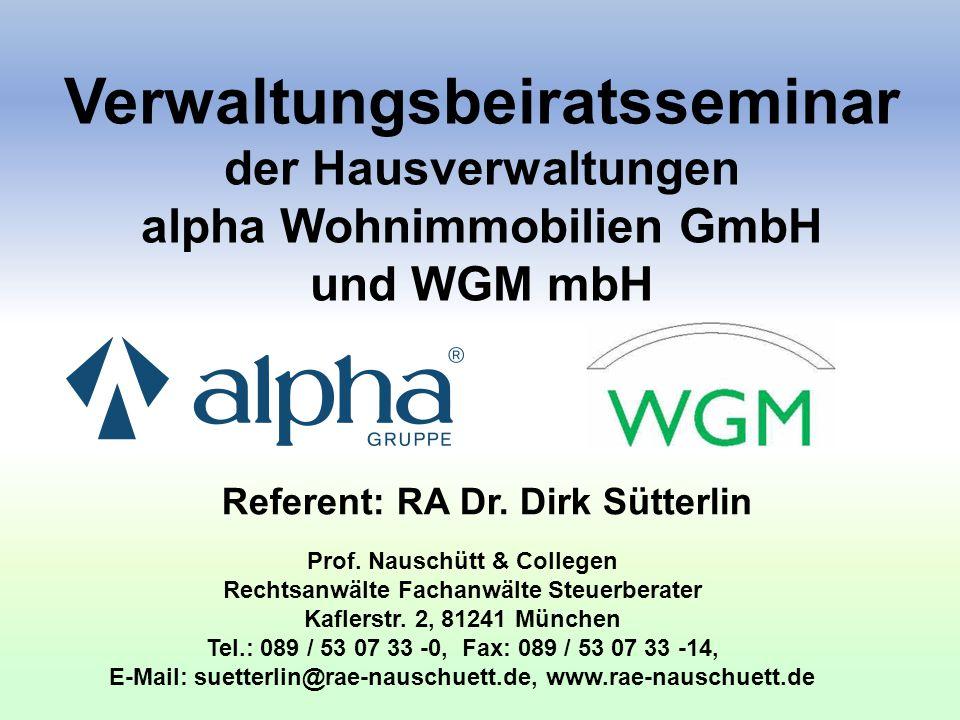 Referent: RA Dr. Dirk Sütterlin