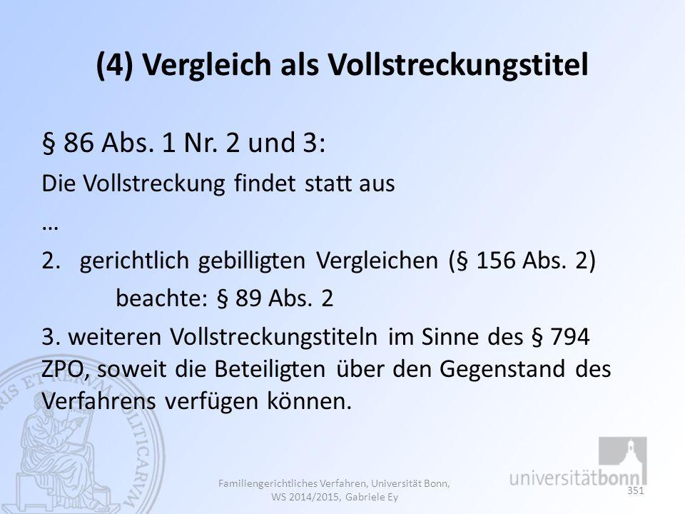 (4) Vergleich als Vollstreckungstitel