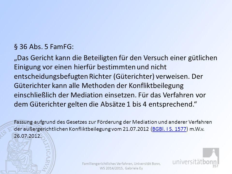 § 36 Abs. 5 FamFG: