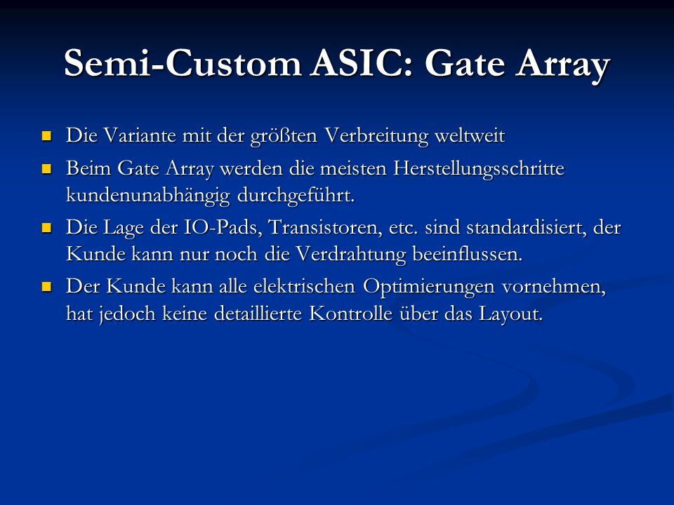 Semi-Custom ASIC: Gate Array