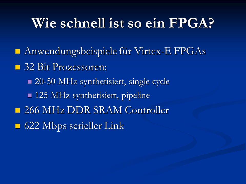 Wie schnell ist so ein FPGA