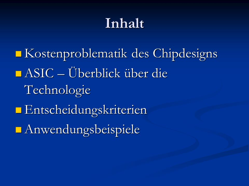 Inhalt Kostenproblematik des Chipdesigns