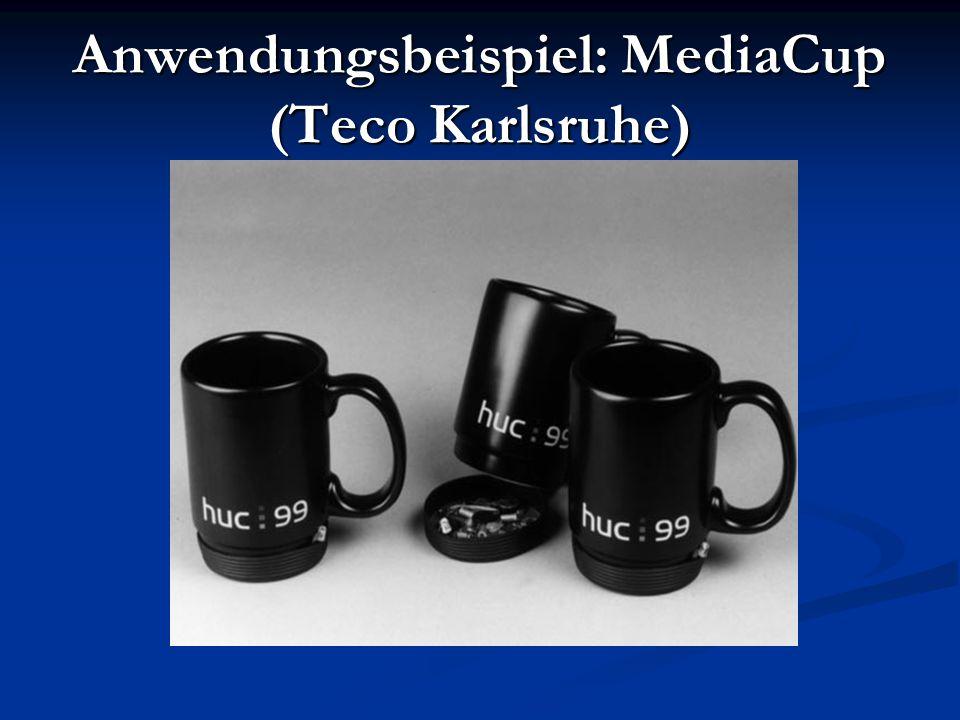 Anwendungsbeispiel: MediaCup (Teco Karlsruhe)