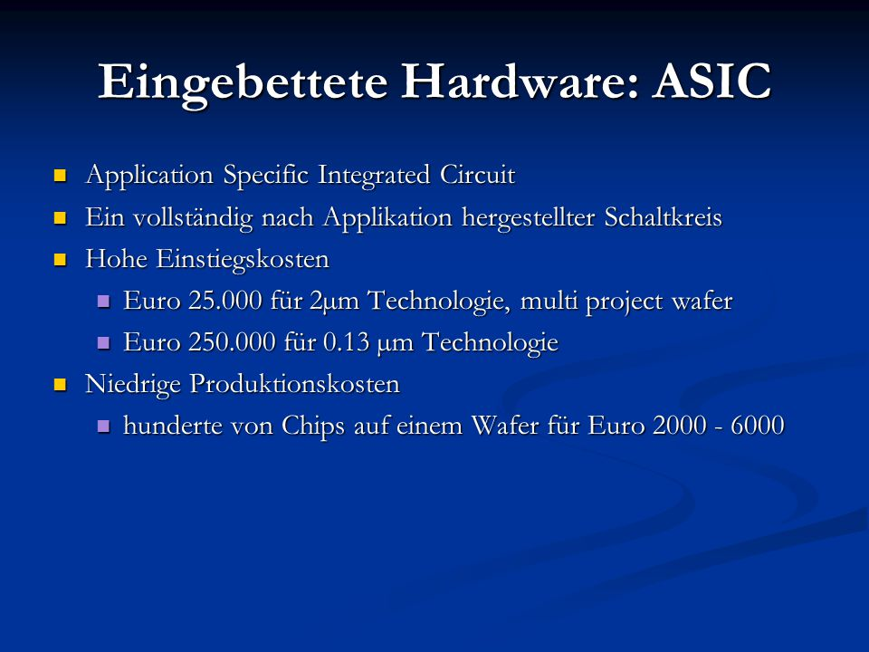 Eingebettete Hardware: ASIC