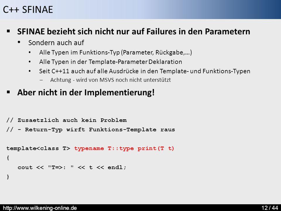 SFINAE bezieht sich nicht nur auf Failures in den Parametern