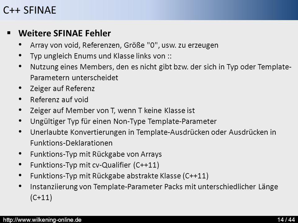 Weitere SFINAE Fehler Array von void, Referenzen, Größe 0 , usw. zu erzeugen. Typ ungleich Enums und Klasse links von ::