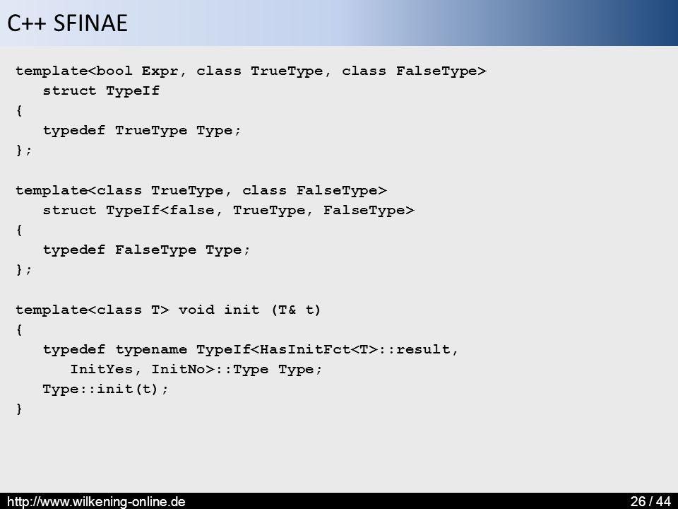 template<bool Expr, class TrueType, class FalseType>