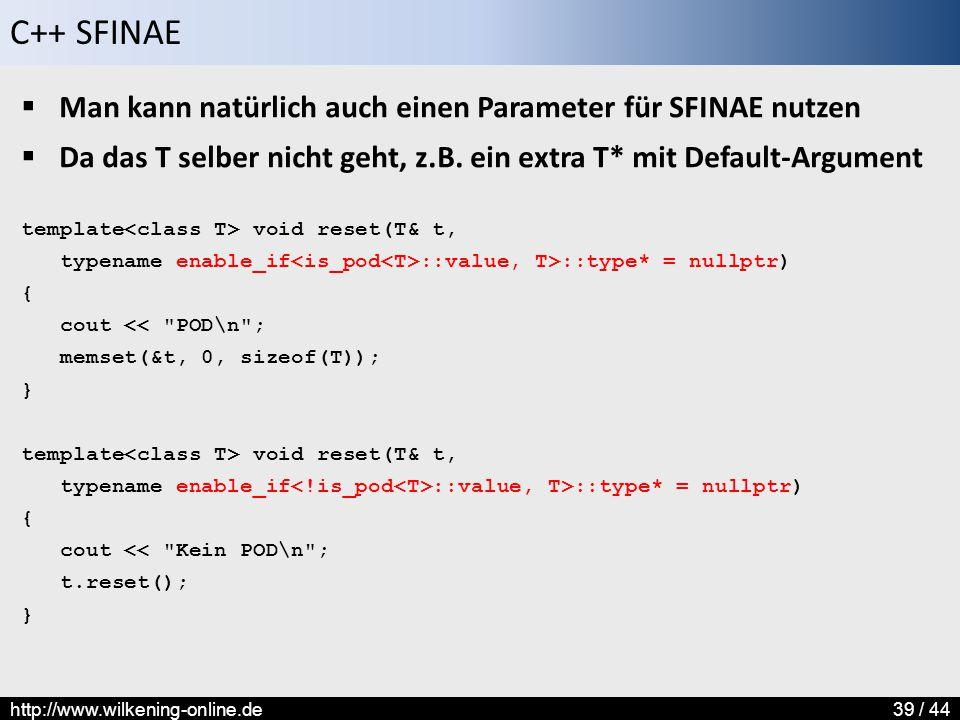 Man kann natürlich auch einen Parameter für SFINAE nutzen