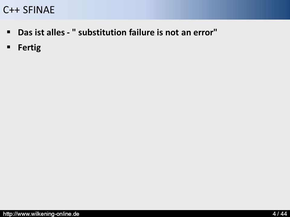 Das ist alles - substitution failure is not an error