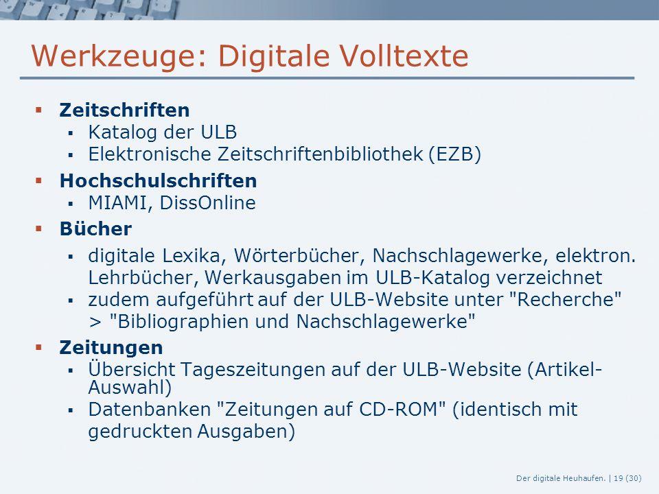 Werkzeuge: Digitale Volltexte