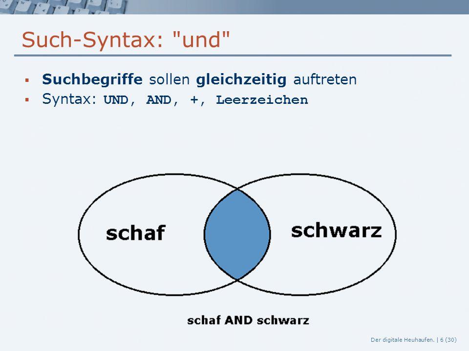 Such-Syntax: und Suchbegriffe sollen gleichzeitig auftreten
