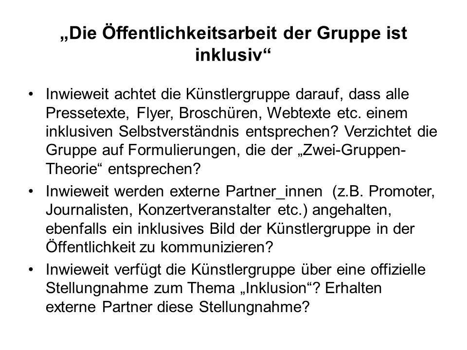 """""""Die Öffentlichkeitsarbeit der Gruppe ist inklusiv"""