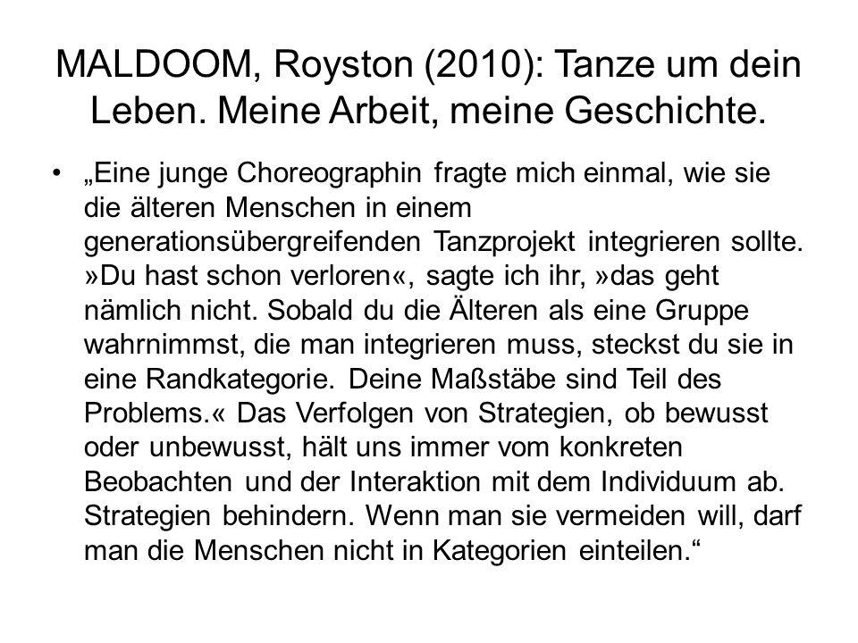 MALDOOM, Royston (2010): Tanze um dein Leben