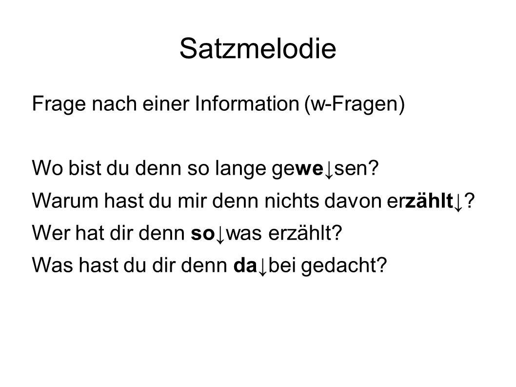 Satzmelodie Frage nach einer Information (w-Fragen)