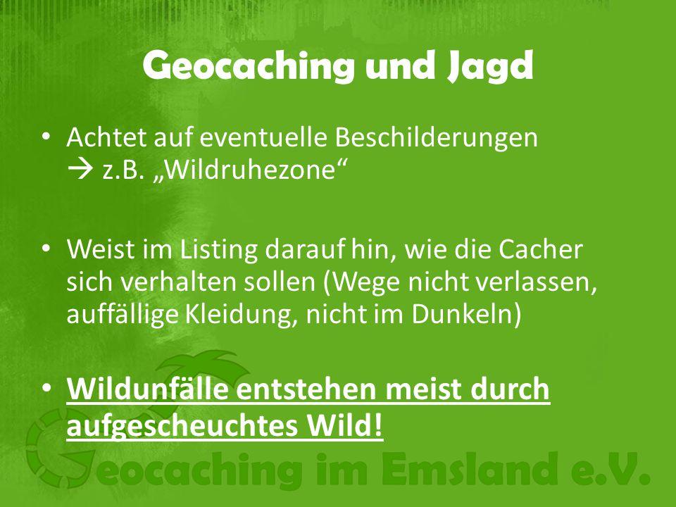 """Geocaching und Jagd Achtet auf eventuelle Beschilderungen  z.B. """"Wildruhezone"""