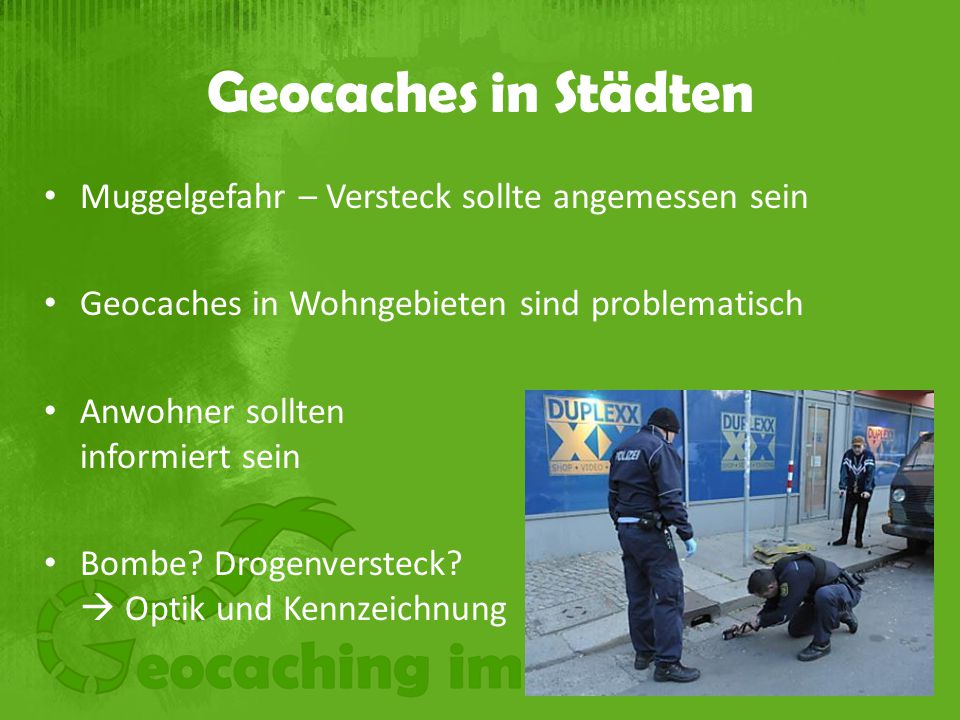 Geocaches in Städten Muggelgefahr – Versteck sollte angemessen sein