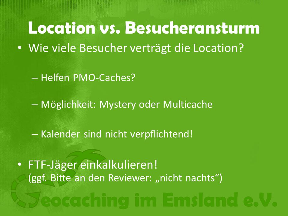 Location vs. Besucheransturm