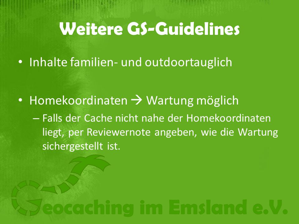 Weitere GS-Guidelines