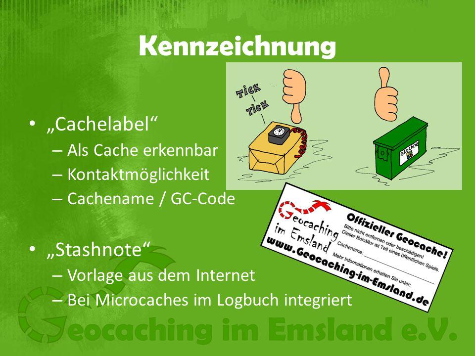 """Kennzeichnung """"Cachelabel """"Stashnote Als Cache erkennbar"""