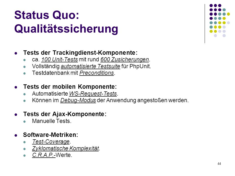 Status Quo: Qualitätssicherung