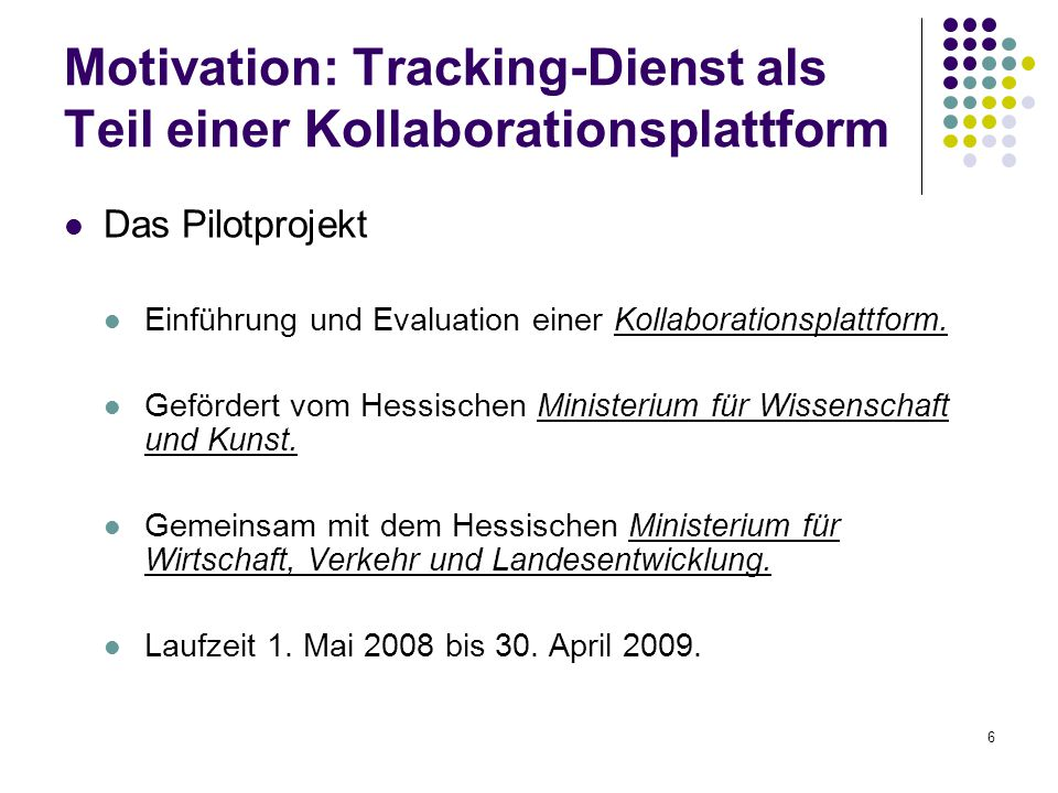 Motivation: Tracking-Dienst als Teil einer Kollaborationsplattform