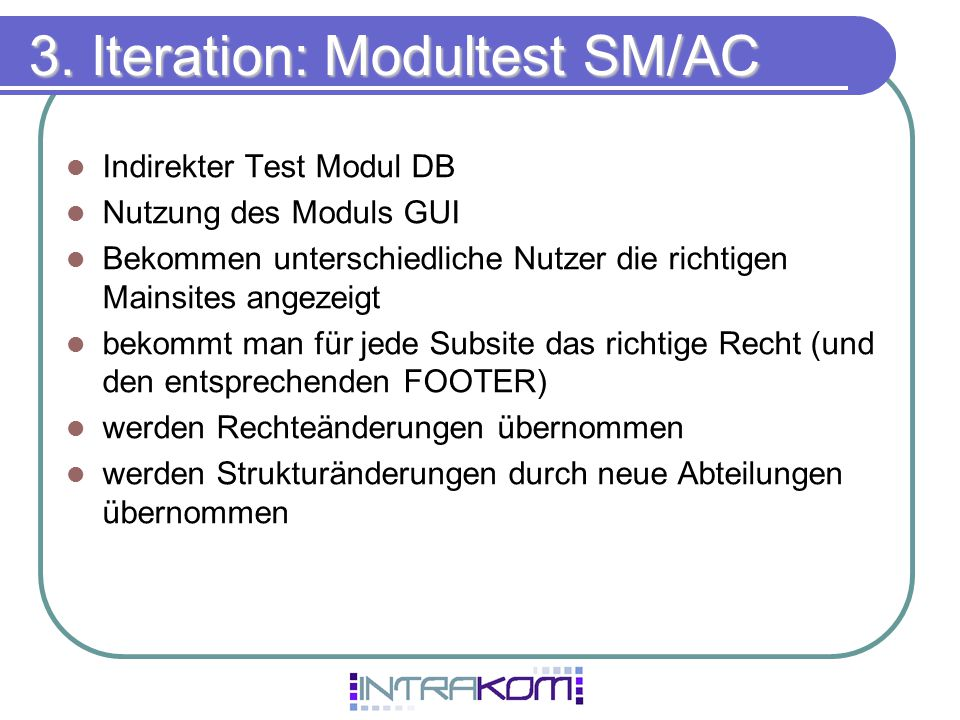 3. Iteration: Modultest SM/AC