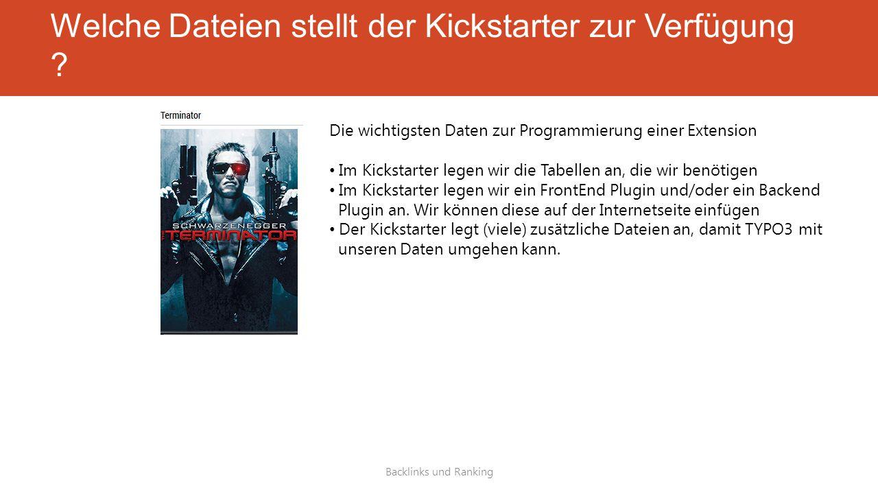 Welche Dateien stellt der Kickstarter zur Verfügung