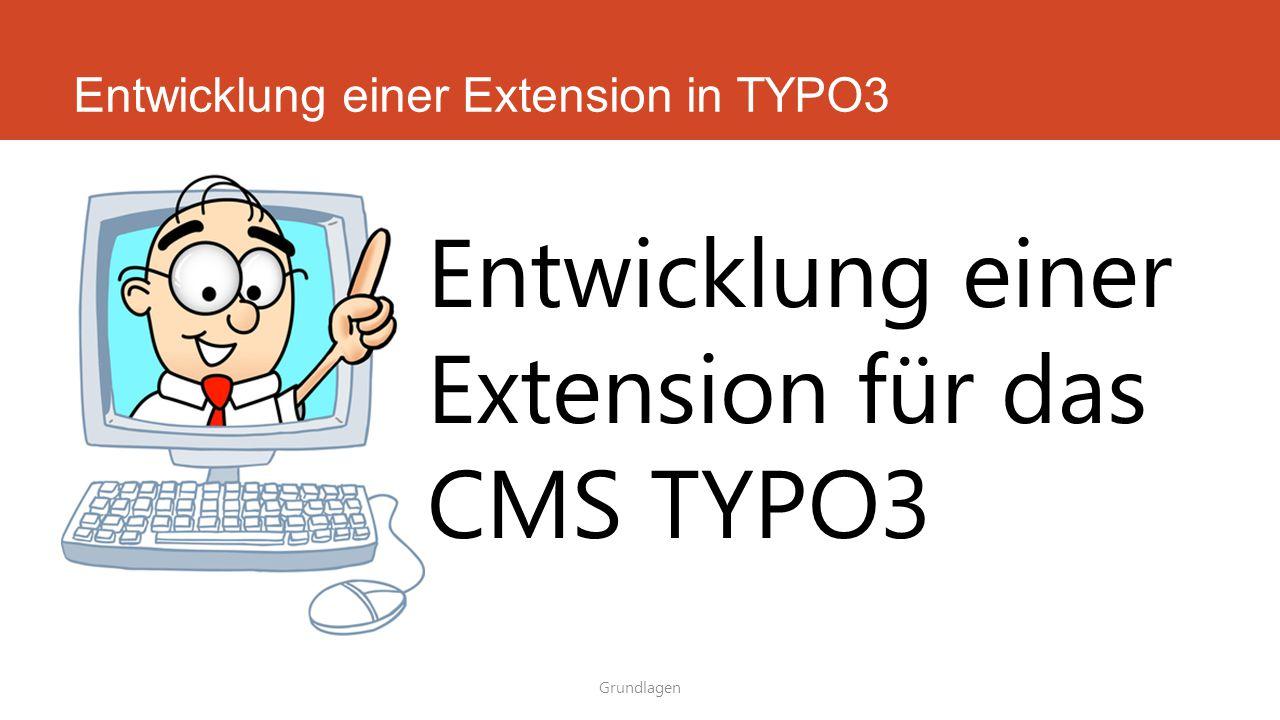 Entwicklung einer Extension in TYPO3