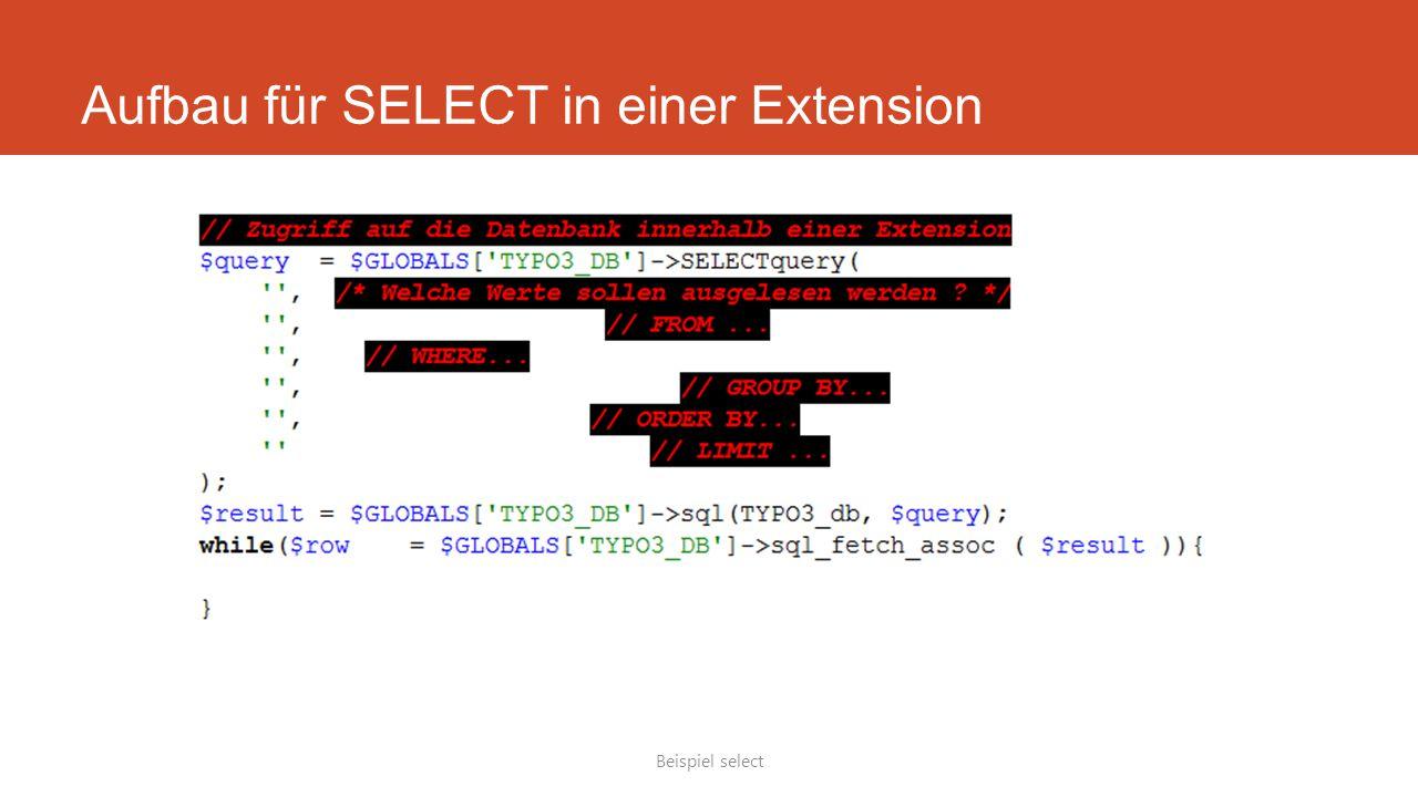 Aufbau für SELECT in einer Extension