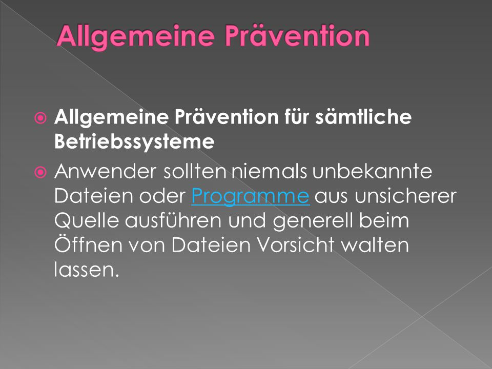 Allgemeine Prävention