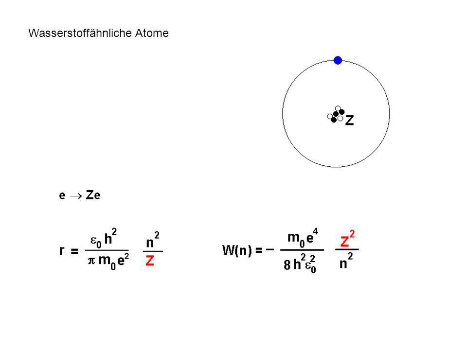Wasserstoffähnliche Atome