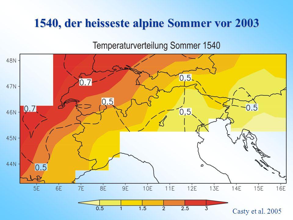1540, der heisseste alpine Sommer vor 2003