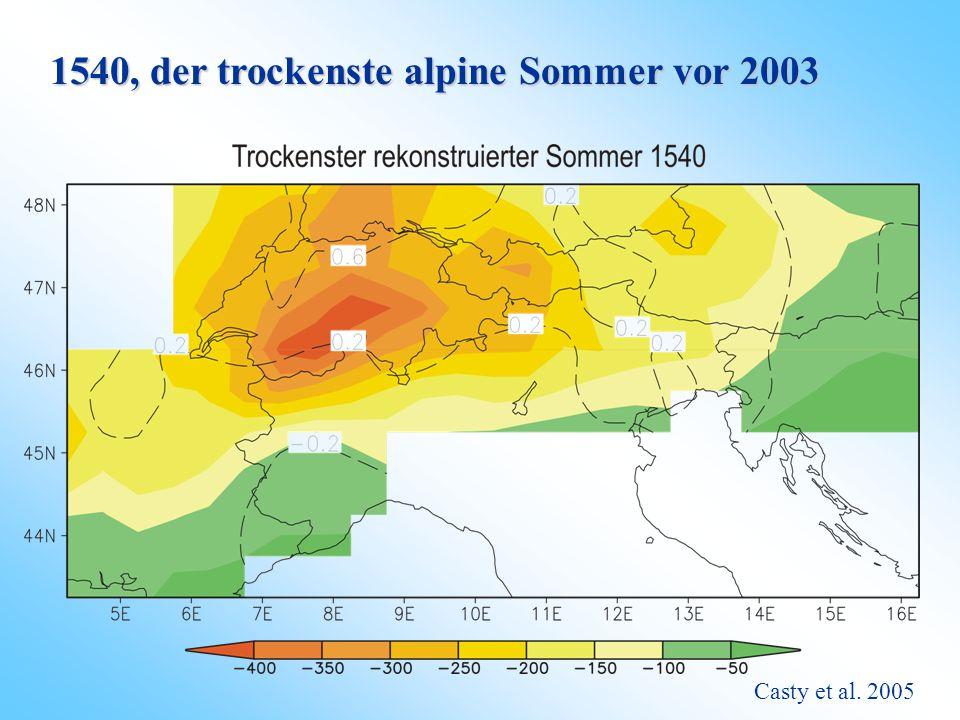1540, der trockenste alpine Sommer vor 2003