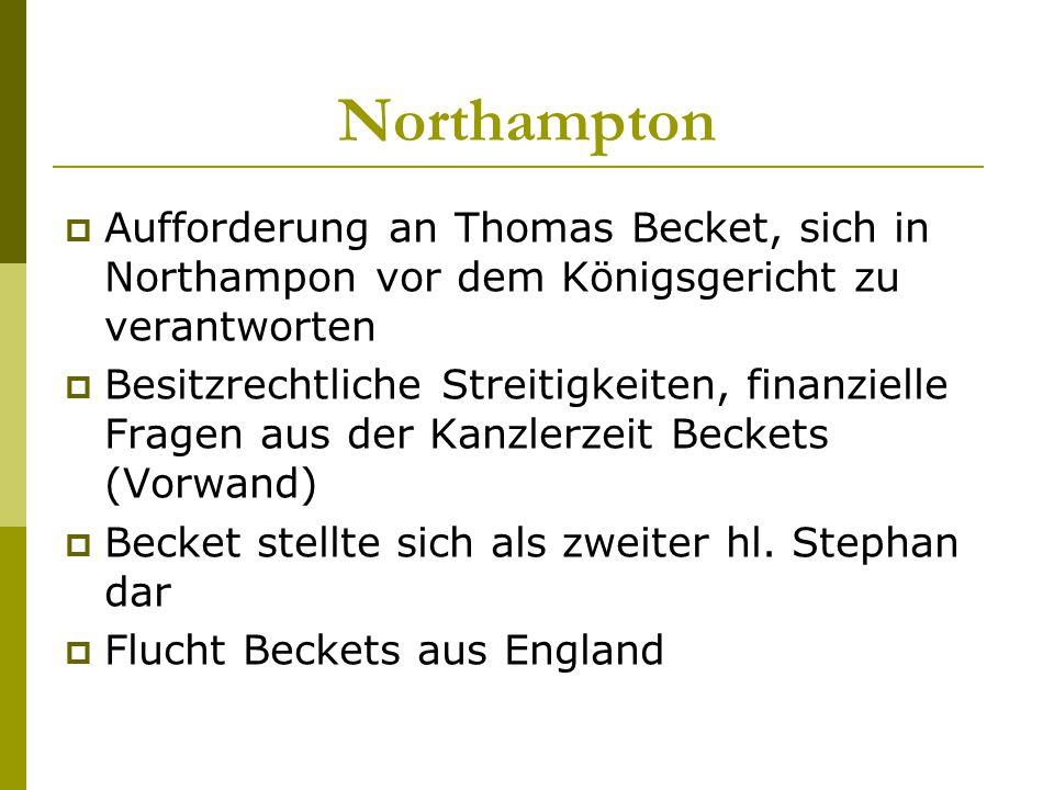 Northampton Aufforderung an Thomas Becket, sich in Northampon vor dem Königsgericht zu verantworten.