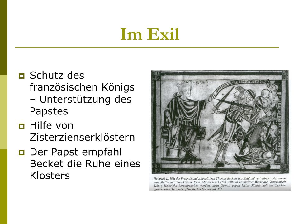 Im Exil Schutz des französischen Königs – Unterstützung des Papstes