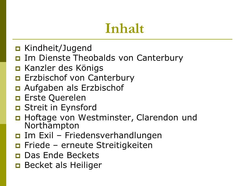 Inhalt Kindheit/Jugend Im Dienste Theobalds von Canterbury