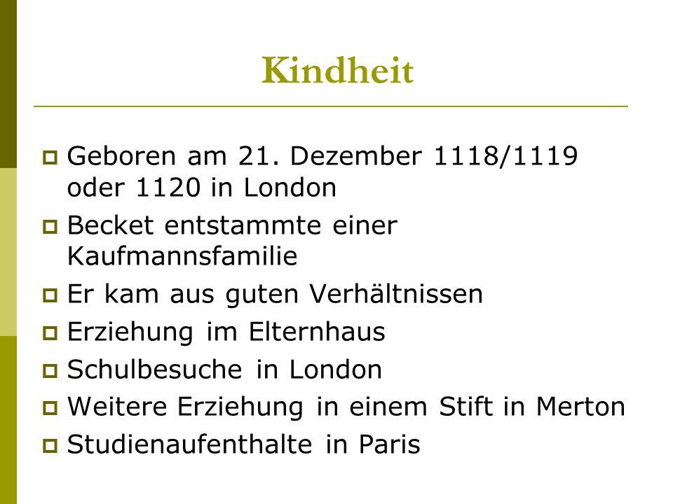 Kindheit Geboren am 21. Dezember 1118/1119 oder 1120 in London