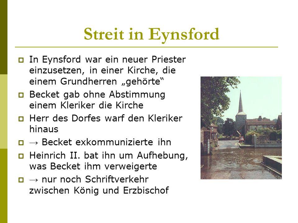 """Streit in Eynsford In Eynsford war ein neuer Priester einzusetzen, in einer Kirche, die einem Grundherren """"gehörte"""
