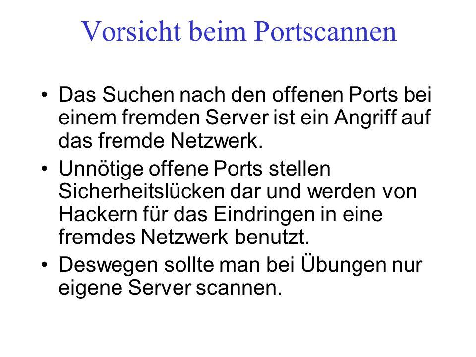 Vorsicht beim Portscannen