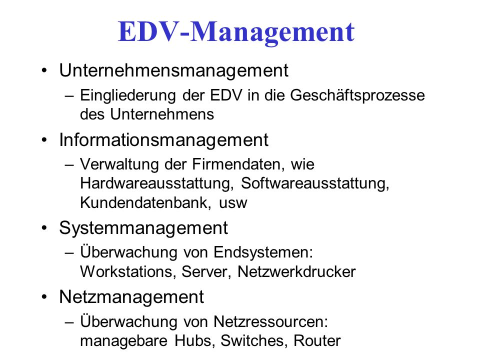 EDV-Management Unternehmensmanagement Informationsmanagement