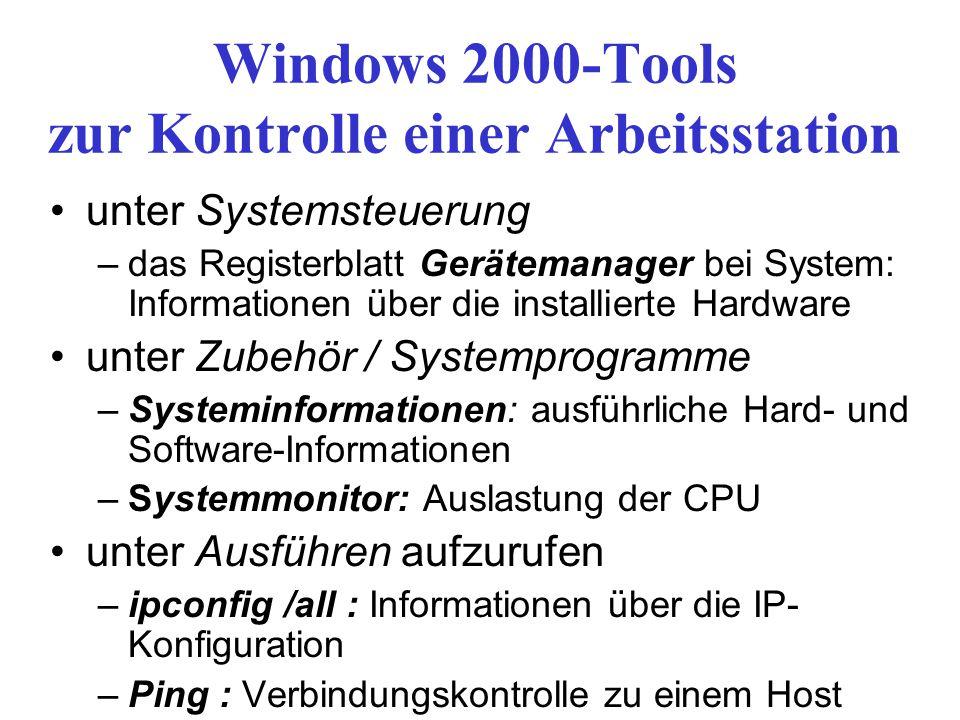 Windows 2000-Tools zur Kontrolle einer Arbeitsstation