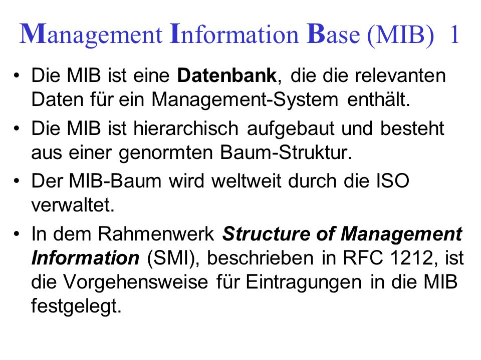 Management Information Base (MIB) 1