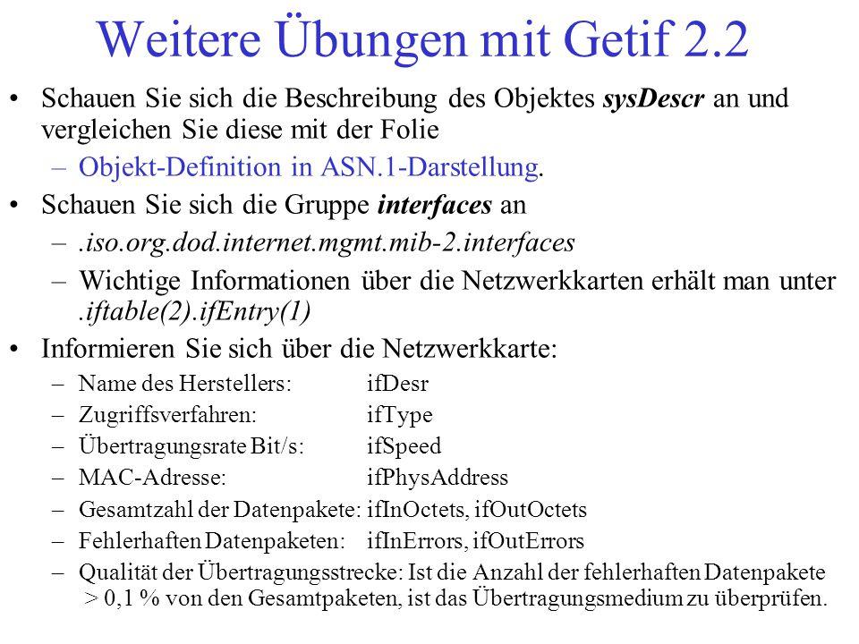 Weitere Übungen mit Getif 2.2