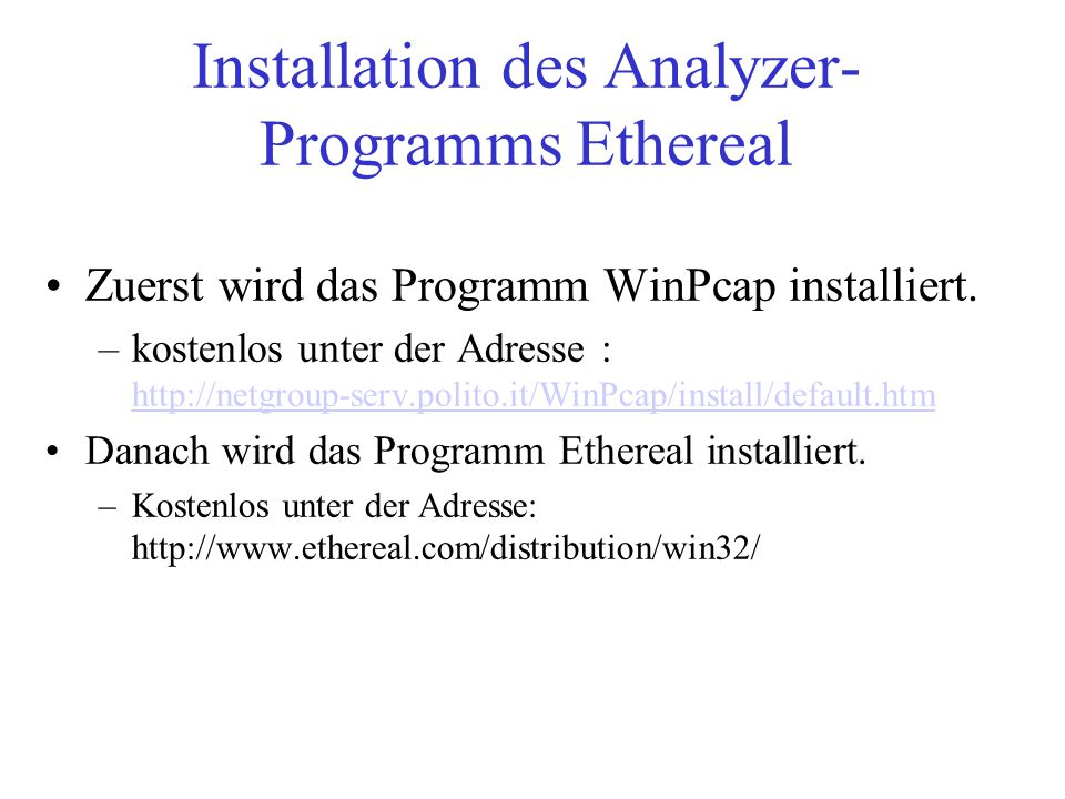 Installation des Analyzer-Programms Ethereal