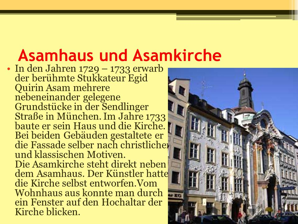 Asamhaus und Asamkirche