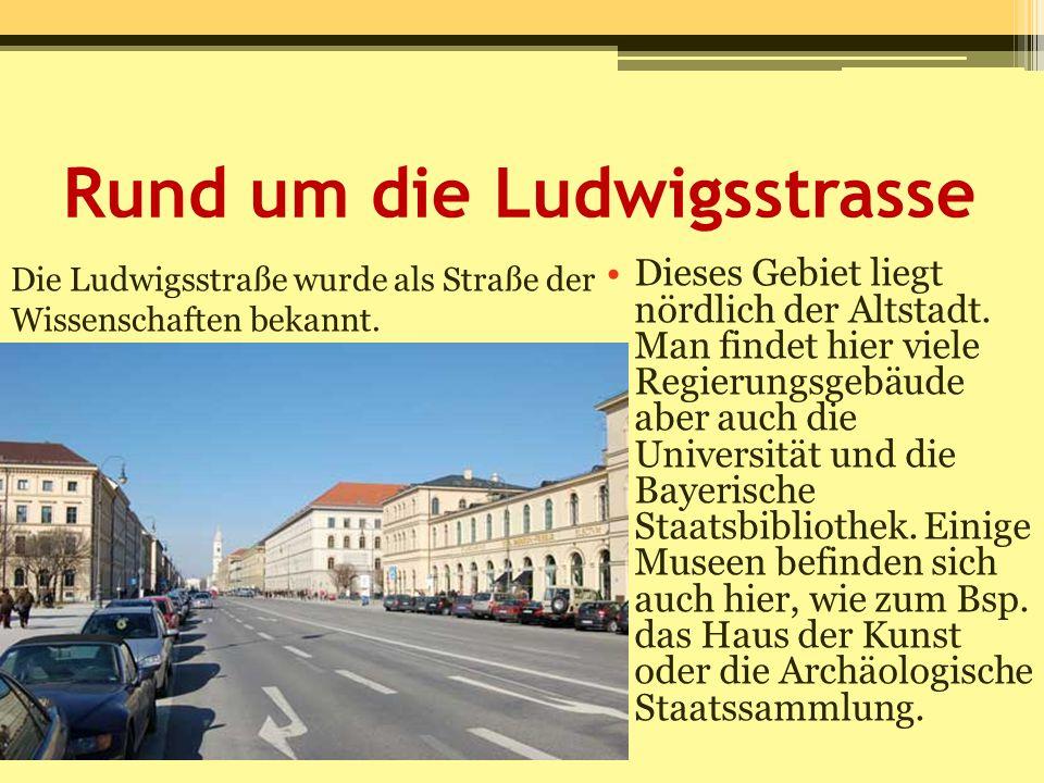 Rund um die Ludwigsstrasse