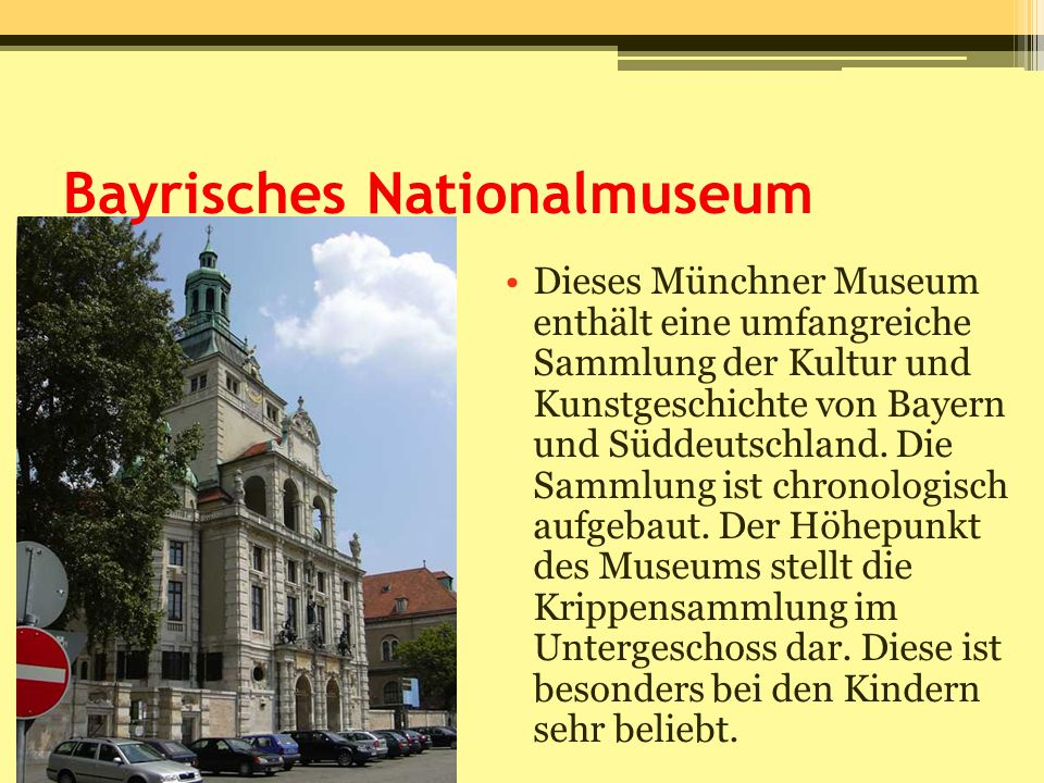 Bayrisches Nationalmuseum