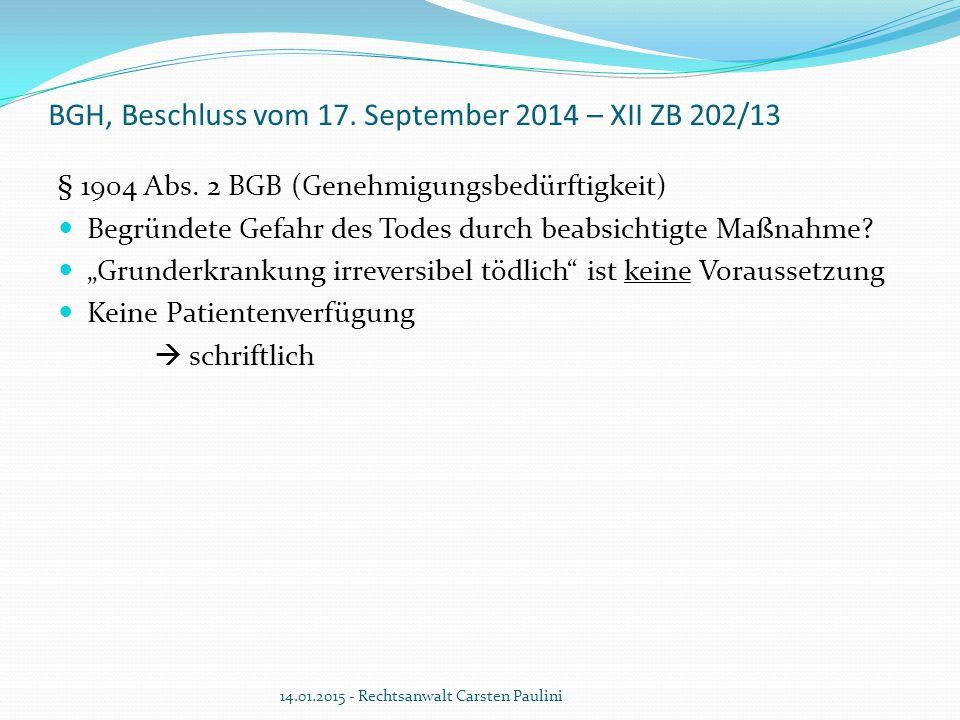BGH, Beschluss vom 17. September 2014 – XII ZB 202/13