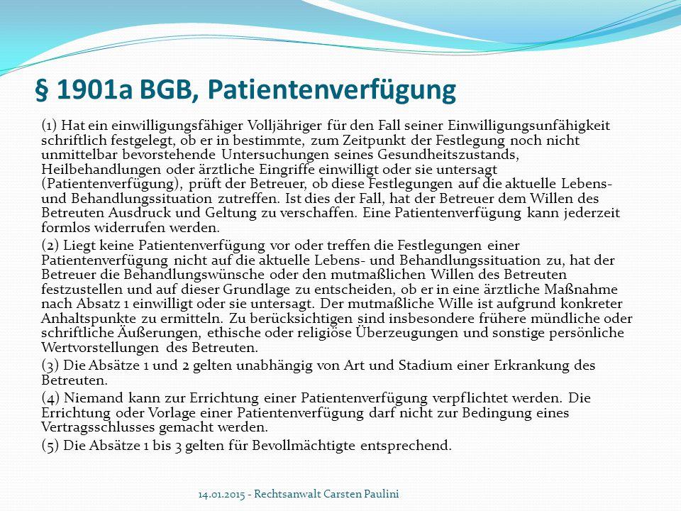 § 1901a BGB, Patientenverfügung